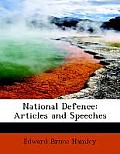 National Defence: Articles and Speeches (Large Print Edition)