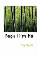 People I Have Met