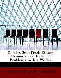 Charles Sealsfield: Ethnic Elements and National Problems in His Works