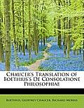 Chaucer's Translation of Boethius's de Consolatione Philosophiae