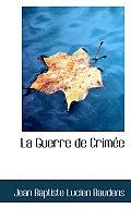 La Guerre de Crimee
