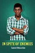 In Spite of Enemies