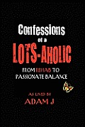 Confessions of a Lots-Aholic