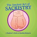 The Ancient Art of Sackistry: A Beginner's Guide to Reading Ballsacks