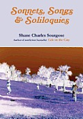 Sonnets, Songs and Soliloquies