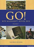 Go with MS Office 2010 Volume 1 With CD custome edition for Park University