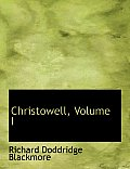Christowell, Volume I
