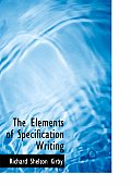 The Elements of Specification Writing