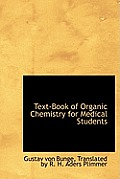 Text-Book of Organic Chemistry for Medical Students