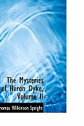 The Mysteries of Heron Dyke, Volume II