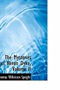 The Mysteries of Heron Dyke, Volume II