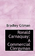 Ronald Carnaquay: A Commercial Clergyman