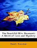 The Beautiful Mrs. Davenant: A Novel of Love and Mystery (Large Print Edition)