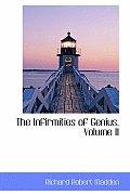 The Infirmities of Genius, Volume II