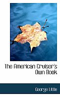 The American Cruiser's Own Book