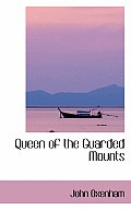 Queen of the Guarded Mounts