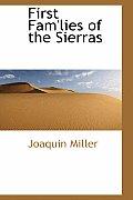 First Fam'lies of the Sierras