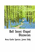 Bell Street Chapel Discourses