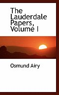 The Lauderdale Papers, Volume I
