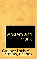 Moslem and Frank