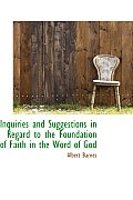 Inquiries and Suggestions in Regard to the Foundation of Faith in the Word of God