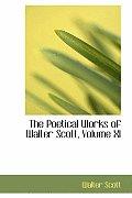 The Poetical Works of Walter Scott, Volume XI