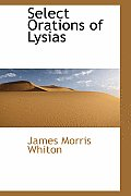 Select Orations of Lysias