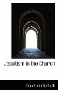 Jesuitism in the Church