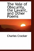 The Vale of Obscurity, the Lavant, and Other Poems