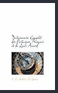Dictionnaire Complet Des Participes Francais Et de Leur Accord