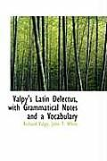 Valpy's Latin Delectus, with Grammatical Notes and a Vocabulary