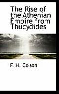The Rise of the Athenian Empire from Thucydides