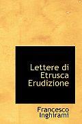 Lettere Di Etrusca Erudizione
