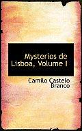 Mysterios de Lisboa, Volume I