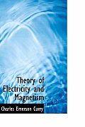 Theory of Electricity and Magnetism