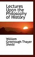 Lectures Upon the Philosophy of History