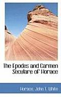 The Epodes and Carmen Seculare of Horace
