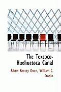 The Texcoco-Huehuetoca Canal