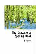 The Gradational Spelling Book