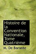 Histoire de La Convention Nationale, Tome Quatrieme