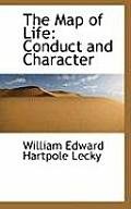 The Map of Life: Conduct and Character