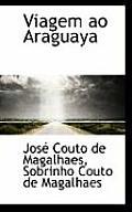 Viagem Ao Araguaya