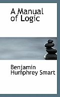 A Manual of Logic