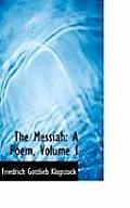 The Messiah: A Poem, Volume I