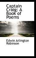 Captain Craig: A Book of Poems
