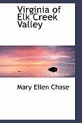 Virginia of Elk Creek Valley