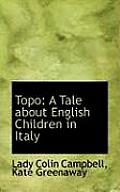 Topo: A Tale about English Children in Italy