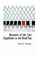 Narrative of the Late Expedition to the Dead Sea