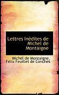 Lettres in Dites de Michel de Montaigne