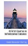 A First Course in Infinitesimal Calculus